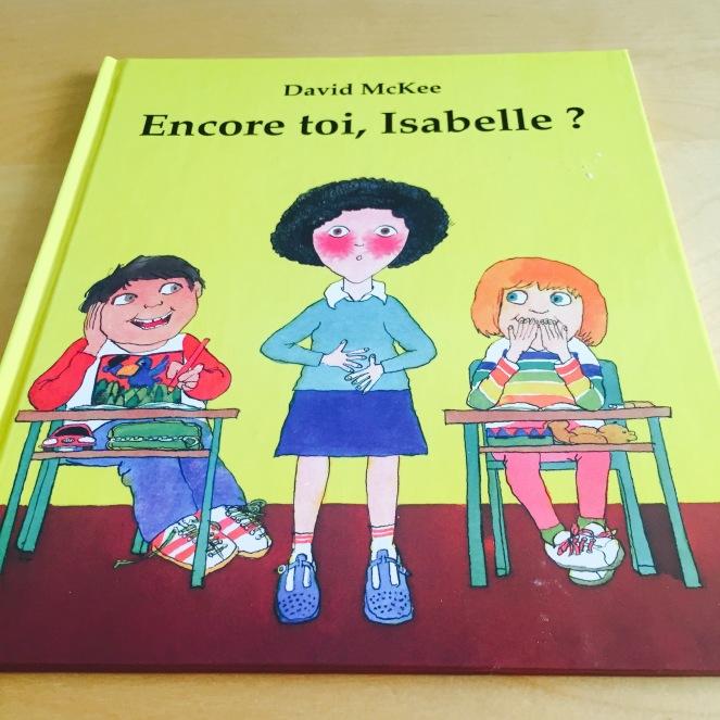 """""""Encore toi, Isabelle?"""" de David McKee"""